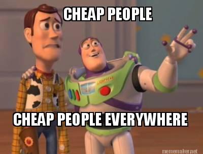 meme-cheap-people