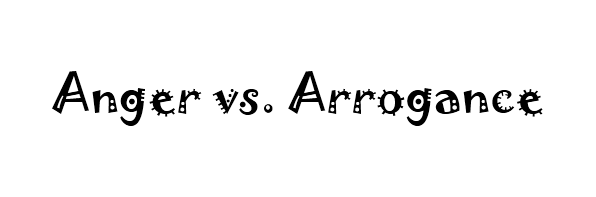 anger-vs-arrogance